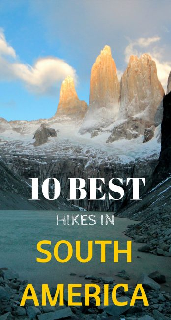10 Best Hikes in South America Pinterest
