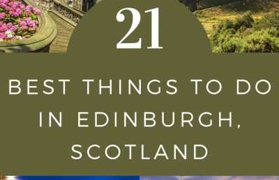 21 of the Best Things to do in Edinburgh, Scotland Pin