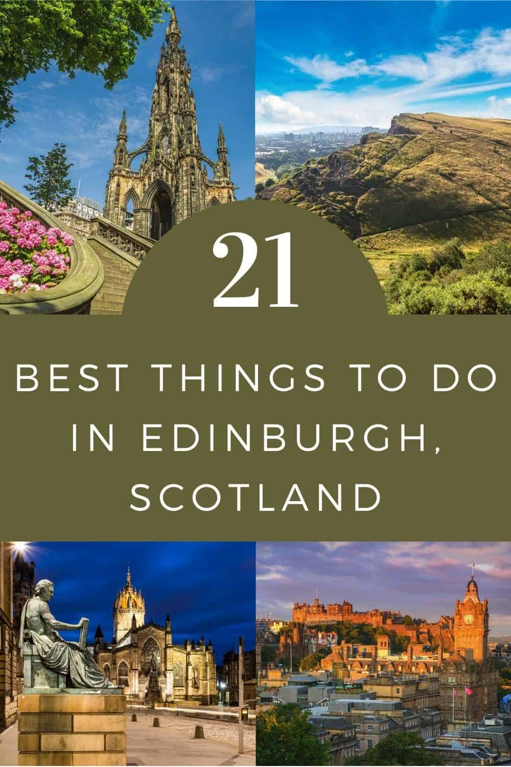 21 top things to do in Edinburgh, Scotland for the first time visitor
