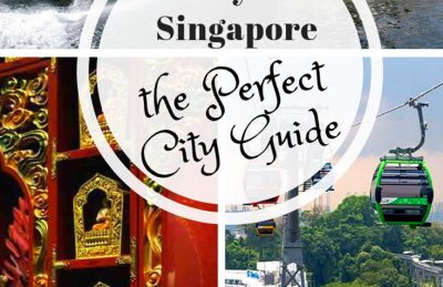 Singapore Itinerary the Perfect 3 days in Singapore Guide