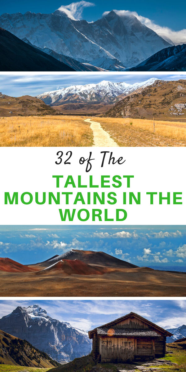 Biggest, Tallest Mountains in the World