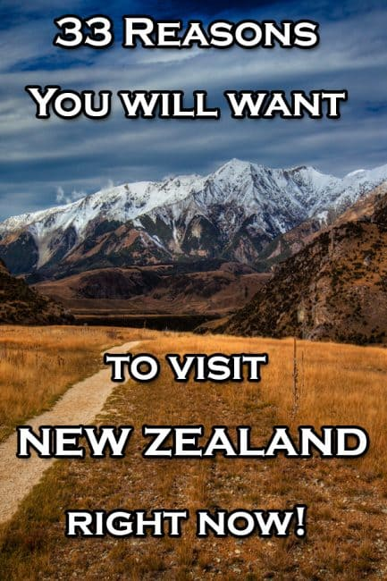 33 reasons to visit new zealand