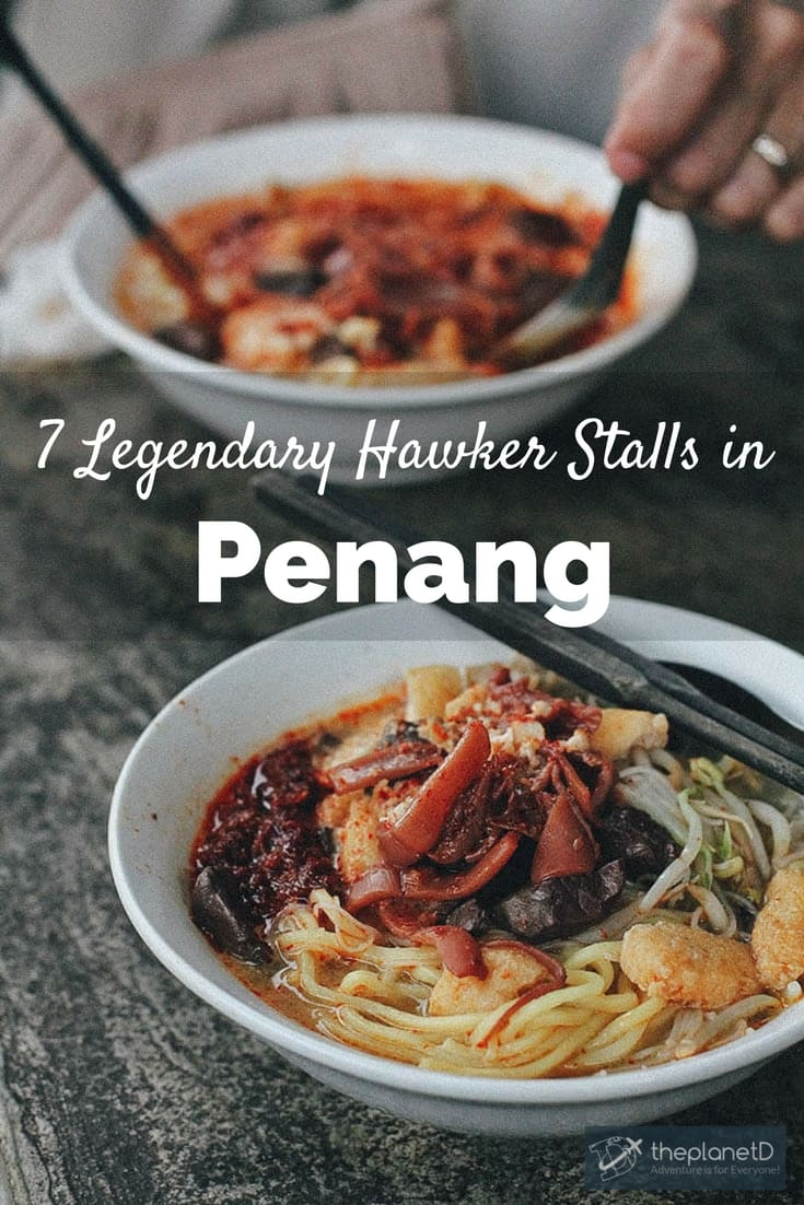 7 legendary hawker stalls Penang Malaysia - Penang, Malaysia is well know for its inexpensive and delicious street food. Don't visit without checking out these 7 legendary hawker stalls in Penang.