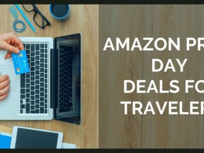 The Best 2020 Amazon Prime Day Deals for Travelers