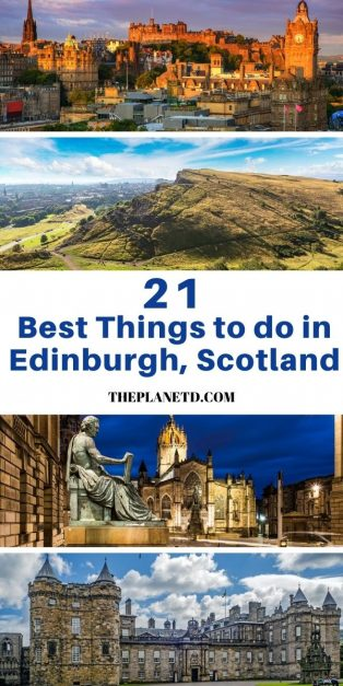 The Best Things to do in Edinburgh when visiting for the first time.