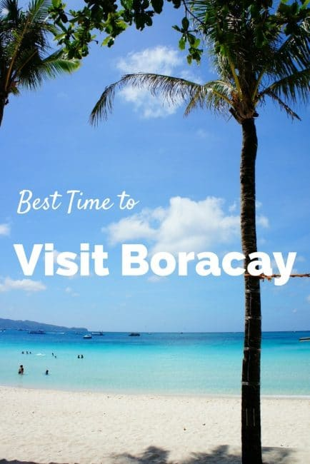 Best Time to Visit Boracay