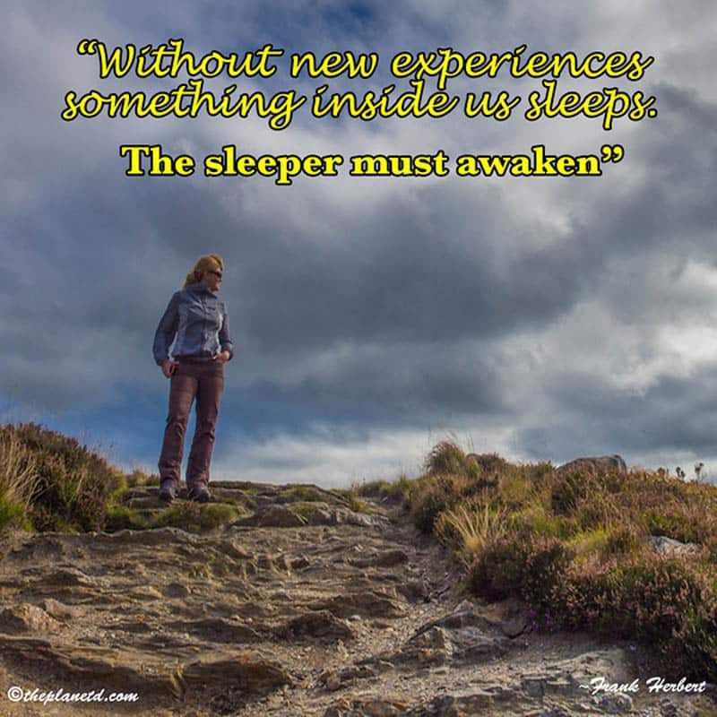 unique travel quotes | without new experiences something inside us sleeps. The sleeper must awaken