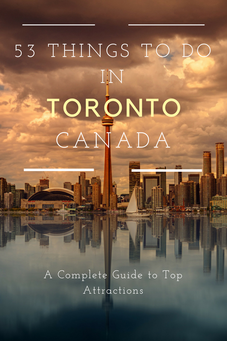 best things to do in Toronto Canada