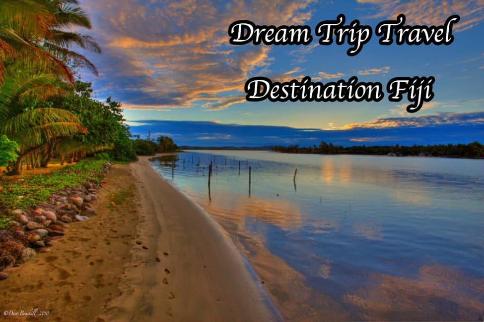 Dream Trip Travel: What to do in Fiji