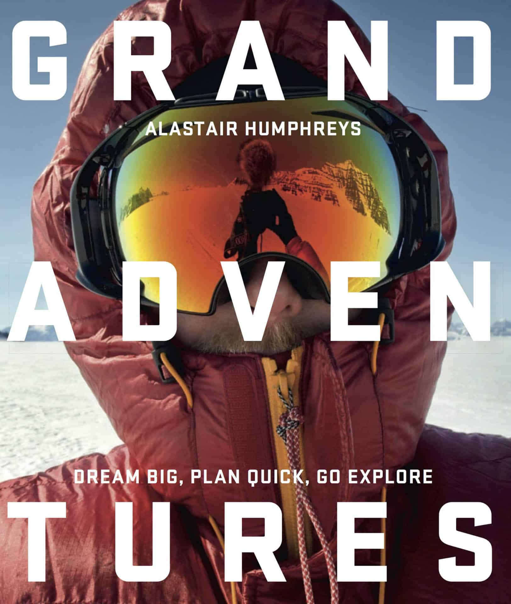 Grand Adventures by Alastair Humphreys