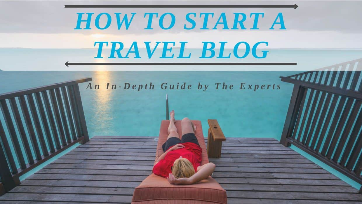 How to Start a Travel Blog in 11 Easy Steps