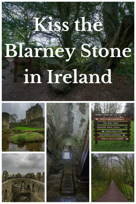 Kiss The Blarney Stone at Blarney Castle in Ireland