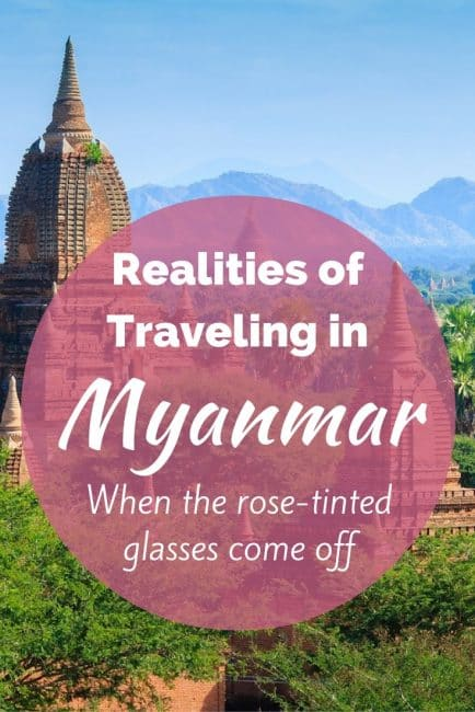 realities of traveling in Myanmar
