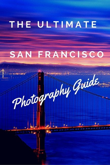 San-Francisco-Photography-Guide-Pinterest