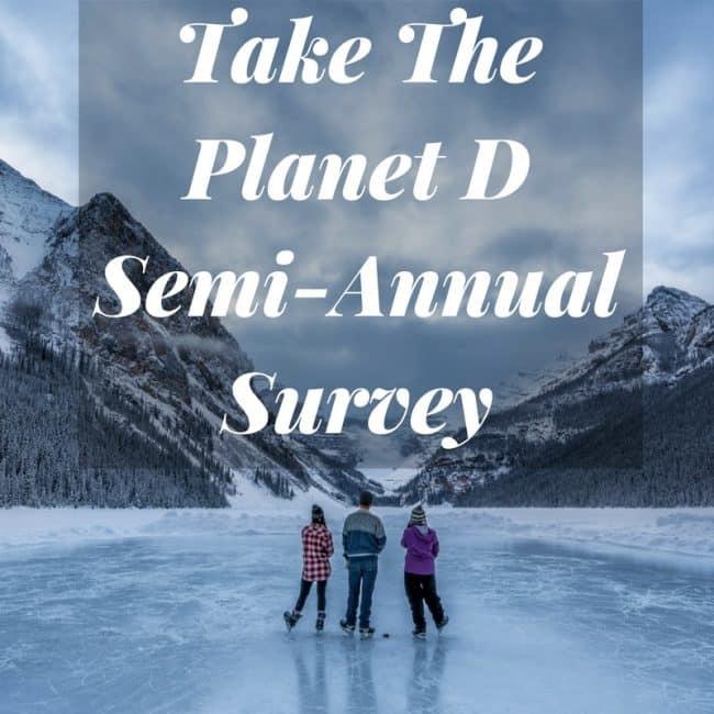 Take The Planet D Semi-Annual Survey