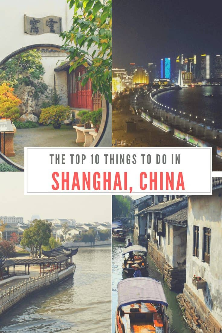 The Top Ten Things to do in Shanghai China