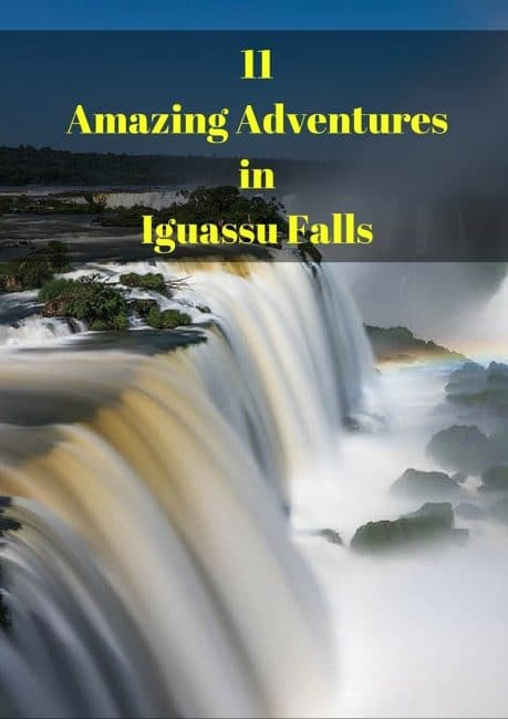 Things to do in Iguassu Falls Pinterest