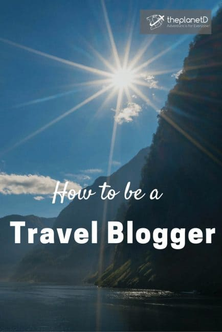 How to be a professional travel blogger