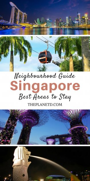 Where to stay in Singapore the Best Areas