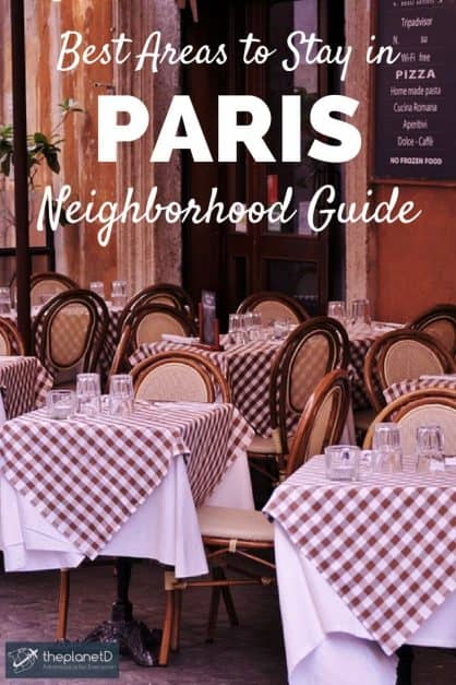 Where to stay in Paris - A Guide to Paris Nieghborhoods