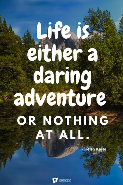 Travel Quotes 3 | Adventure quote by Helen Keller