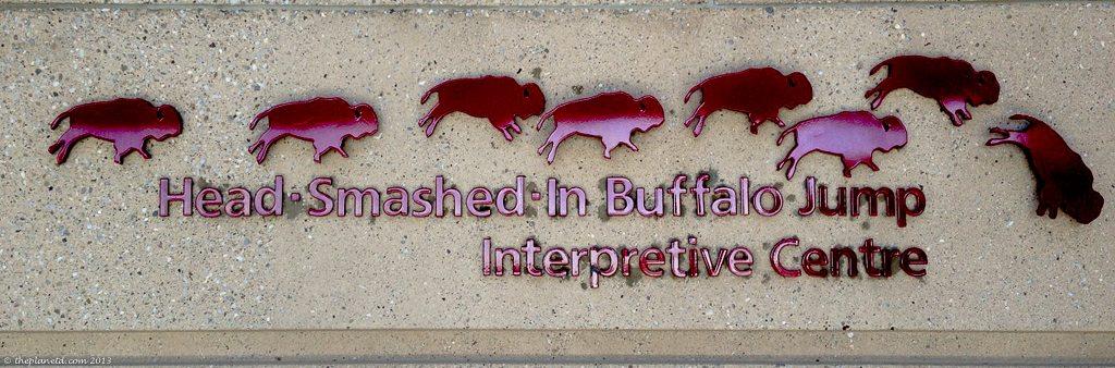 Alberta Road Trip head smashed buffalo jump sign