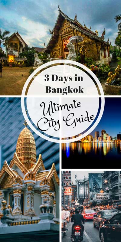 3 days in Bangkok the Ultimate Itinerary
