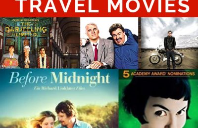 47 Awesome Travel Movies to Inspire Wanderlust