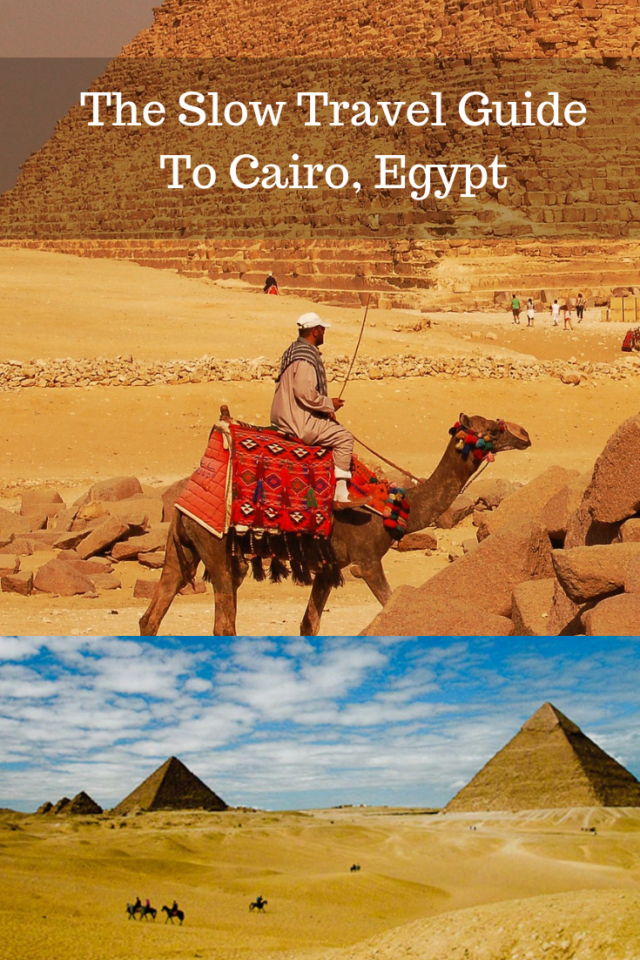 the slow travel guide to Cairo Egypt