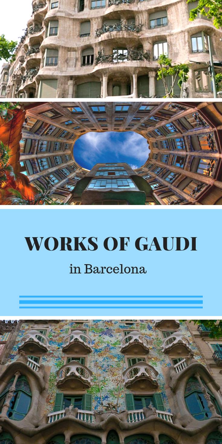 The Works of Gaudi in Barcelona