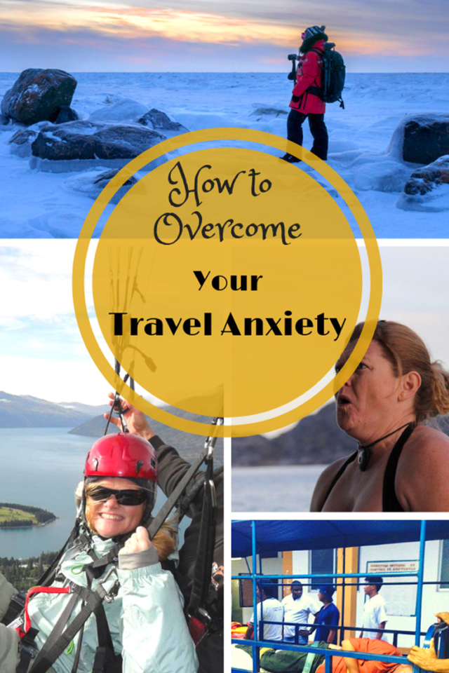 How to Overcome Travel Anxiety and Fear