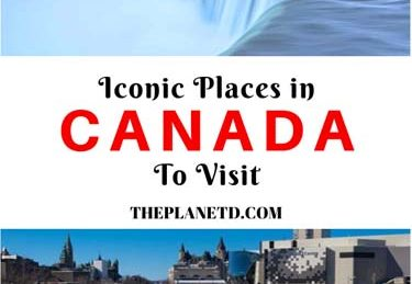 iconic places to visit in canada