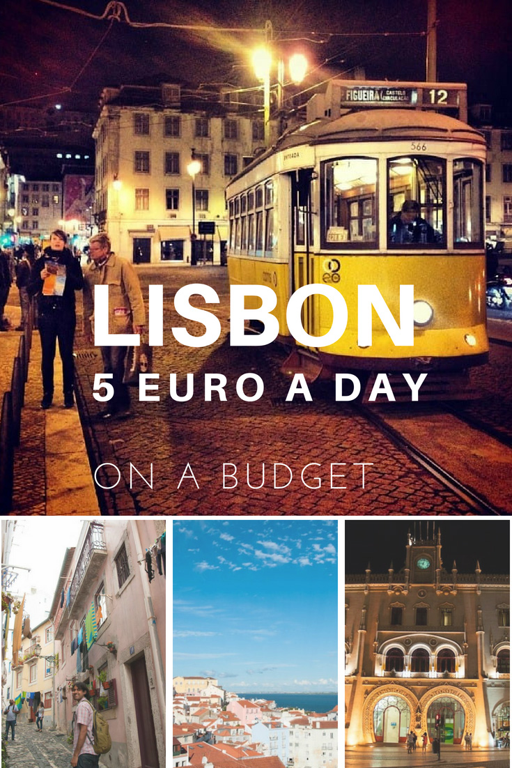 Visit Lisbon Portugal on a budget