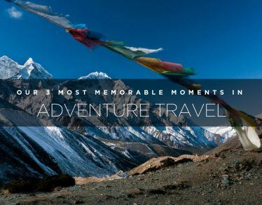 most memorable moments in adventure travel