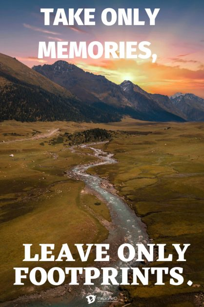 Travel Quotes 4 | Take only memories, leave only footprints by Chief Seattle