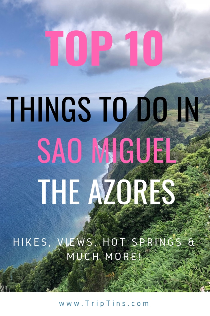 Top 10 Things to do in Sao Miguel Azores