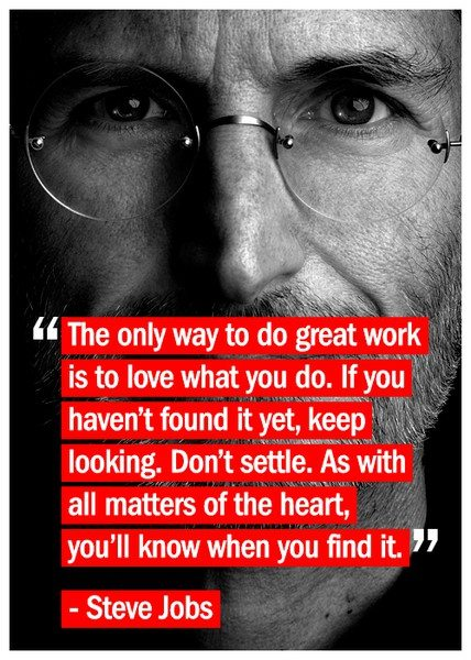 steve jobs quote do what you love, don't settle