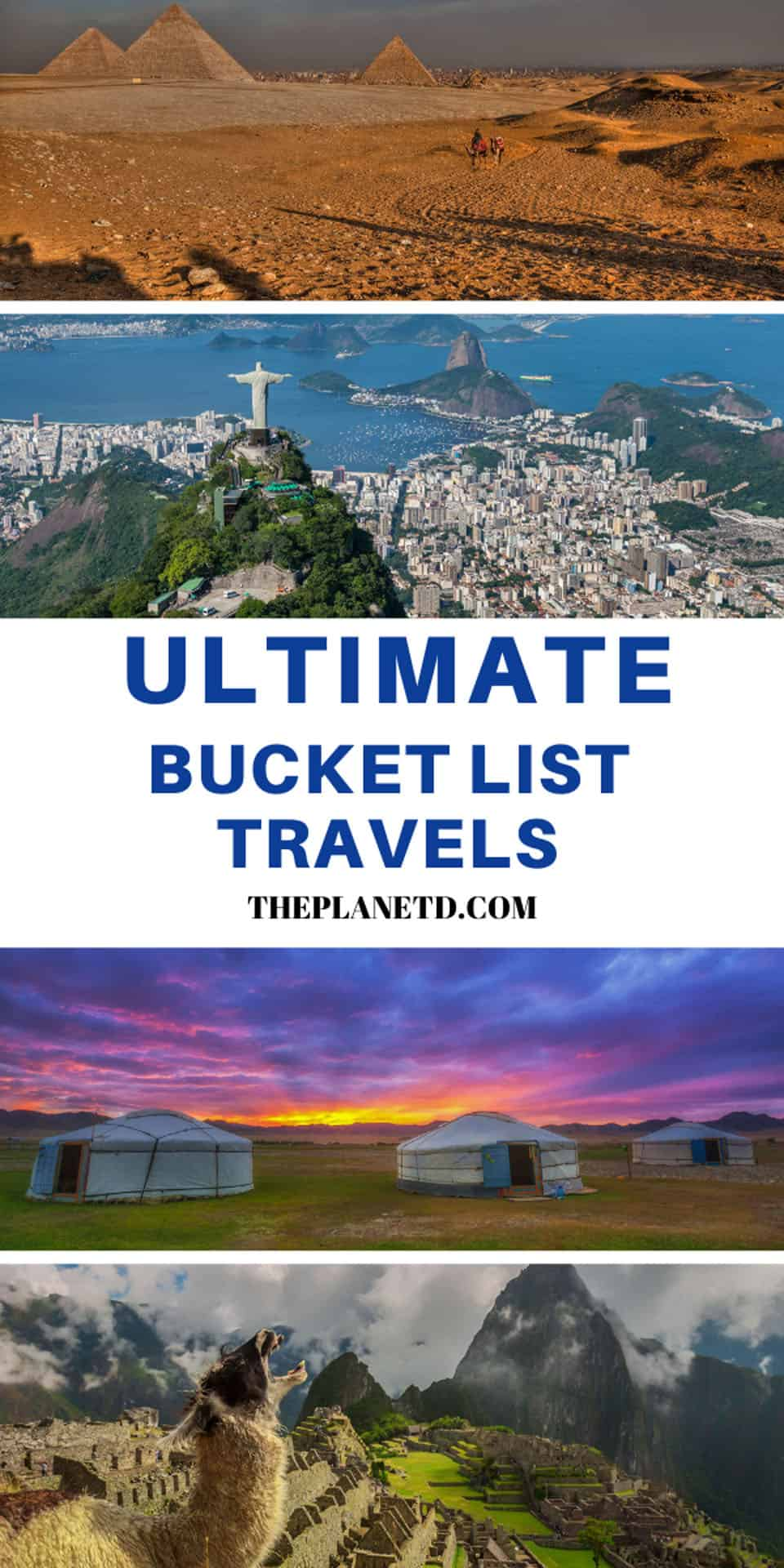 ultimate bucket list travel guide