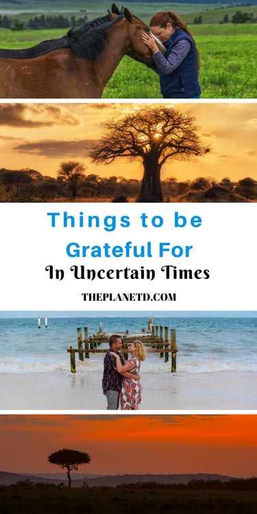 things to be grateful for in uncertain times