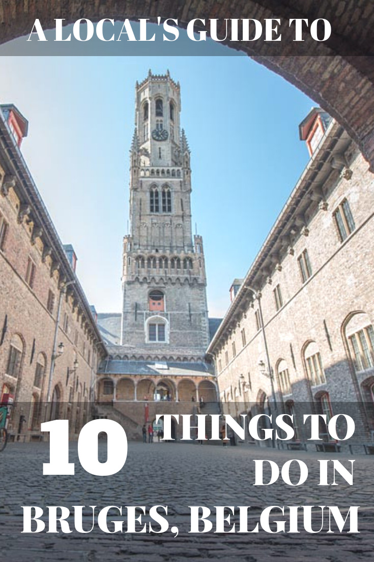 A Local's Guide to the very Best Things to do in Bruges, Belgium