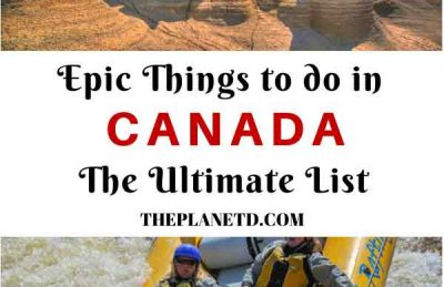 things to do in canada epic adventures