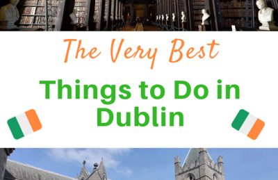 26 of the Top Things to do in Dublin Ireland