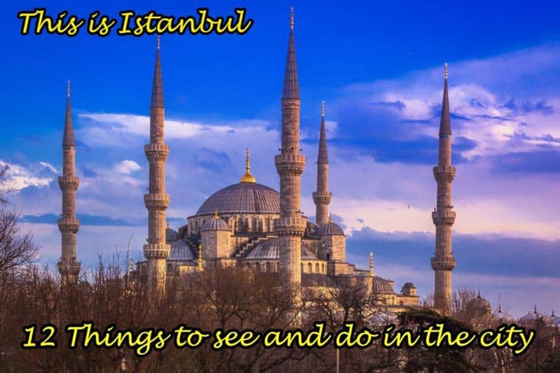 12 things to do in Istanbul turkey