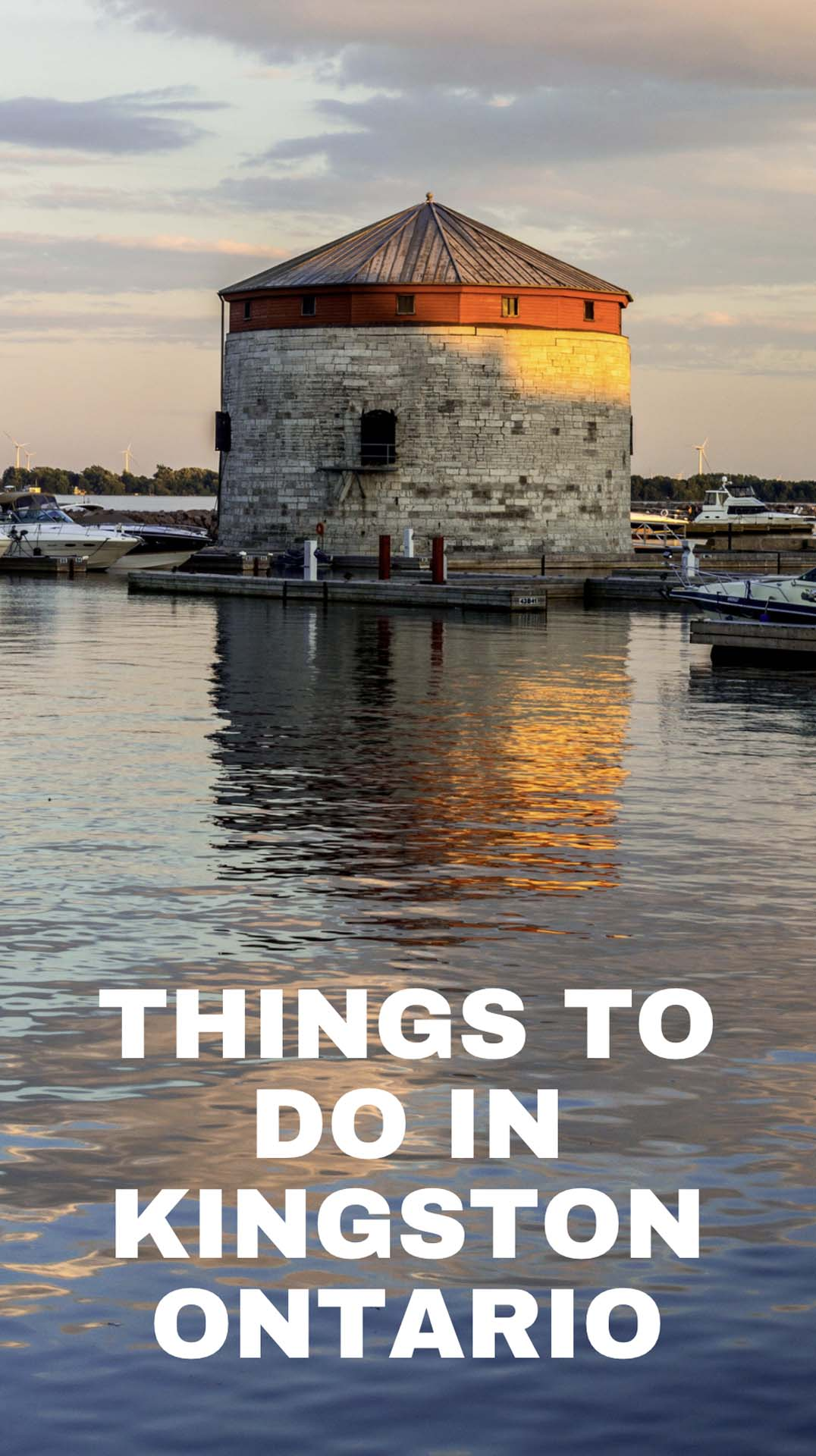 best things to do in Kingston Ontario