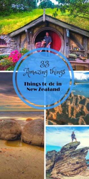 33 Amazing Things to do in New Zealand