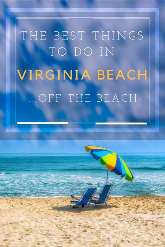 The Best Things To Do In Virginia Beachoff The Beach