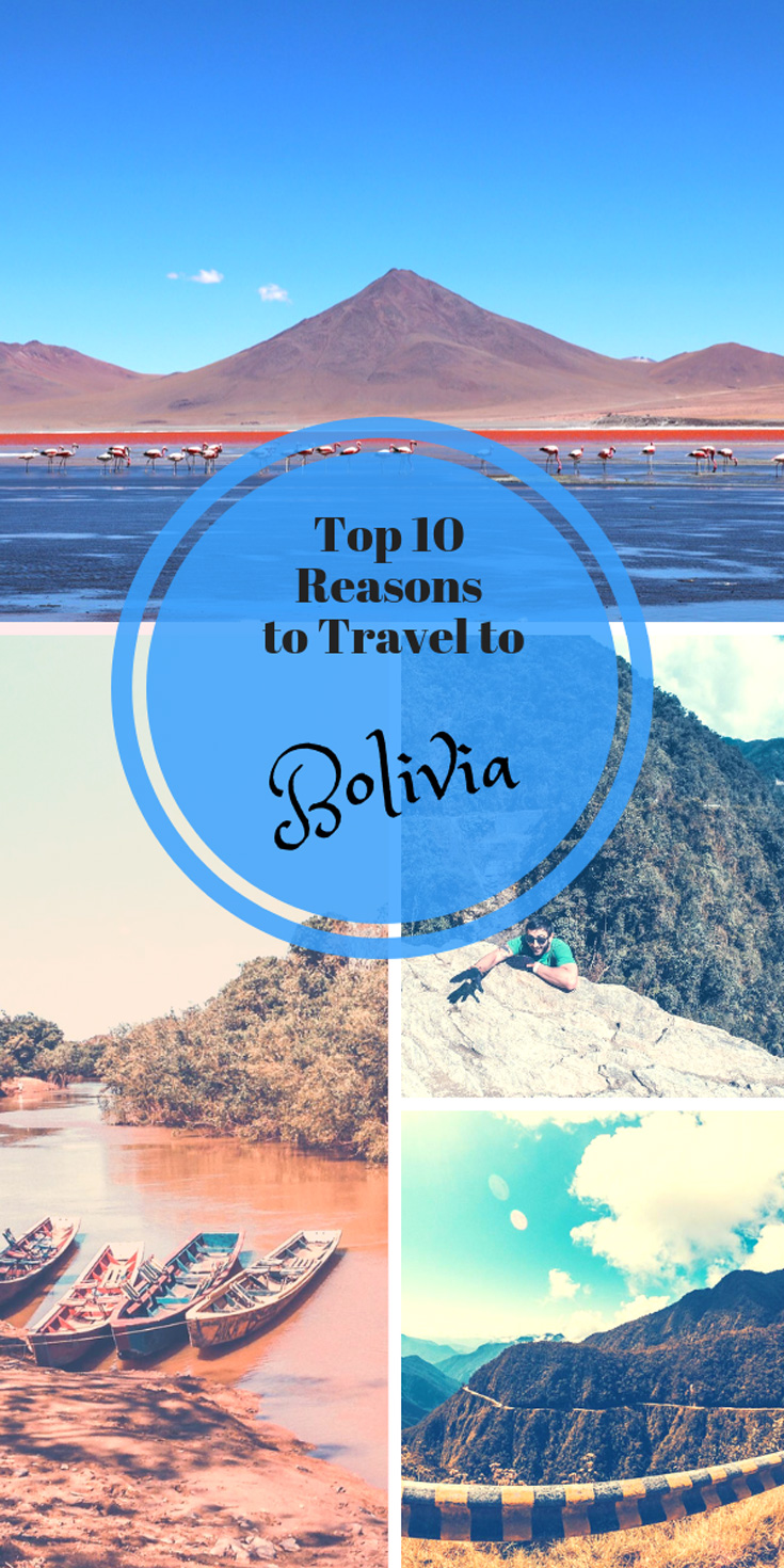 top 10 reasons to Visit Bolivia