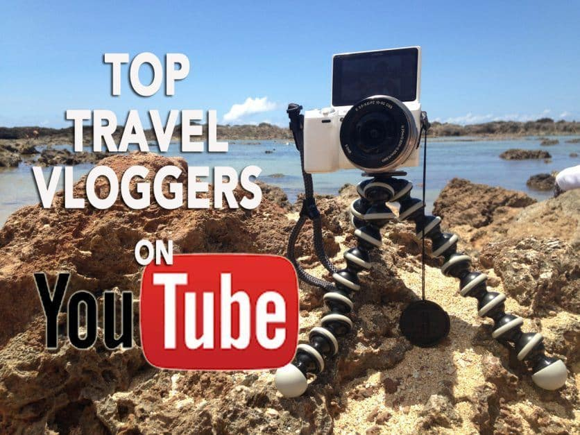 best travel vloggers and travel youtubers