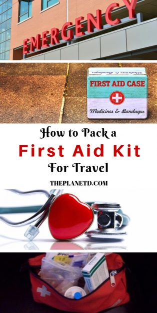tips for packing a good travel first aid kit