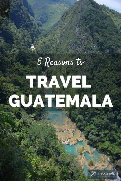 top five reasons to travel guatemala